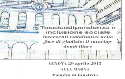 """Convegno Nazionale: """" Tossicodipendenza e inclusione sociale """""""